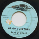Jan and Dean - We Go Together/Rosie Lane