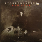 Streetwalkers - Red Card