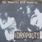 Dropouts - Bye-Bye Baby/Bad Luck Cat