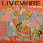 Live Wire - Changes Made