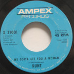 Todd Rundgren/Runt - We Gotta Get You A Woman