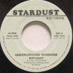 Underground Sunshine/Sue Thompson - Birthday/If The Boy Only Knew