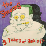 Shrooms - 5 Years Of Anxiety