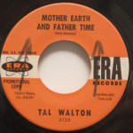Tal Walton - Mother Earth And Father Time/That's Why