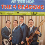 Four Seasons - At The Hop