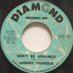 Johnny Thunder - Don't Be Ashamed