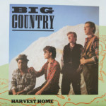 Big Country - Harvest Home