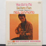 Neil Diamond - Solitary Man/You Got To Me - Hip Pocket SEALED