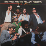 Big Twist And The Mellow Fellows - One Track Mind