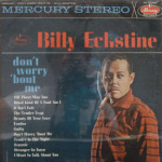 Billy Eckstine - Don't Worry 'Bout Me - SEALED