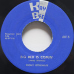 Jimmy Bowman - Big Red Is Comin'/House Of Blue Lights