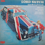 Lord Sutch - Lord Sutch And Heavy Friends