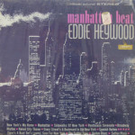 Eddie Heywood - Manhattan Beat - SIS