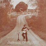 Jim Selquist - Backroads Of My Mind - SIS
