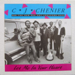 C.J. Chenier - Let Me In Your Heart