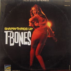 T-Bones - Shapin' Things Up