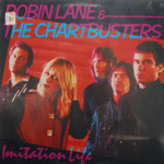 Robin Lane & The Chartbusters - Imitation Life - SEALED