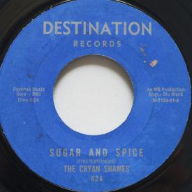 Cryin' Shames - Sugar And Spice