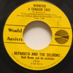 Reparata And The Delrons - Whenever A Teenager Cries