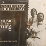 Orchestra Of The Eighth Day - Music For The End - SEALED