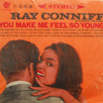 Ray Coniff - You Make Me Feel So Young