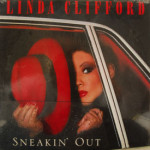 Linda Clifford - Sneakin' Out - SEALED