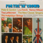 Peter & Gordon/Nancy Wilson/Lettermen/Lou Rawls - Now Sound For The In Crowd - SEALED