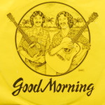 Good Morning - Woman In Love/That's Alright