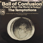 Temptations - Ball Of Confusion