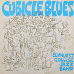 Elmhurst College Jazz Band - Cubicle Blues