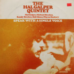 Hal Galper Quintet - Speak With A Single voice