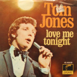Tom Jones - Love Me Tonight