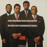 Modern Jazz Quartet - Blues At Carnegie Hall