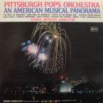 Pittsburgh Pops Orchestra - An American Musical Panorama