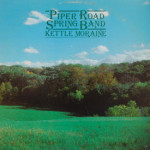 Piper Road Spring Band - Kettle Moraine