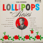 Paul Peterson - Lollipops And Roses