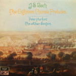 Peter Hurford/The Alban Singers - J.S. Bach The Eighteen Chorale Preludes