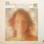 Buzzy Linhart - The Time To Live Is Now