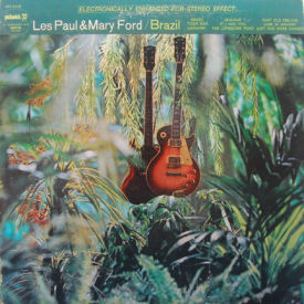 Les Paul & Mary Ford - Brazil