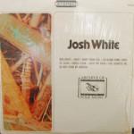 Josh White - Josh White