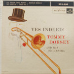 Tommy Dorsey - Yes Indeed! Record