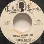 Charlie Justice - Female Number One/Rough And Rocky