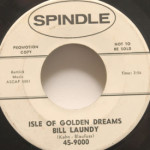 Bill Laundy - Ill Hear Your Name/Isle Of Golden Dreams