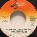 Fat Larrys Band - We Just Can't Get It Together