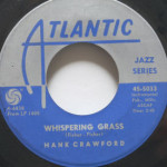 Hank Crawford - Skunky Green/Whispering Grass