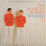 Righteous Brothers - Standards