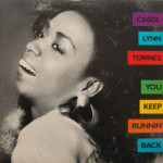 Carol Lynn Townes - You Keep Runnin' Back