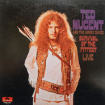 Ted Nugent And The Amboy Dukes - Survival Of The Fittest - Live