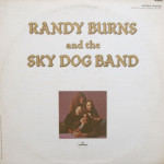 Randy Burns And The Sky Dog Band - Randy Burns And The Sky Dog Band