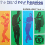 Brand New Heavies - Dream Come True '92